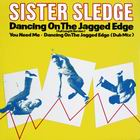 Sister Sledge:Dancing On The Jagged Edge