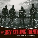 cd: .357 String Band: Ghost Town