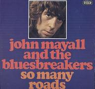 John Mayall & The Bluesbreakers:So Many Roads