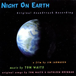 Tom Waits:Night on Earth (Original Soundtrack Recording)