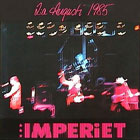 Imperiet: 2:a Augusti 1985