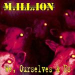 MILLION: We, ourselves And Us