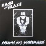Nash the Slash:Dreams And Nightmares