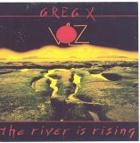 Greg X Volz:River is rising