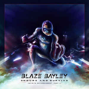 blaze bayley:Endure And Survive (Infinite Entanglement Part II)