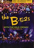 B-52's: With the Wild Crowd!