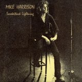 Mike Harrison: Smokestack lightning