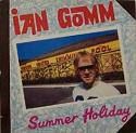 IAN GOMM:Summer Holiday