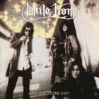 White Lion:Love Don't Come Easy