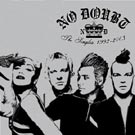 No Doubt:The Singles 92-03