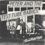 Peter And The Test Tube Babies:Run Like Hell