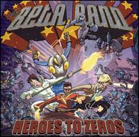 beta band: heroes to zeros