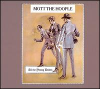 cd: Mott the hoople: All the young dudes