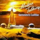 Modern Talking:Geronimo's Cadillac
