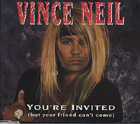 Vince Neil:You're Invited (But Your Friend Can't Come)
