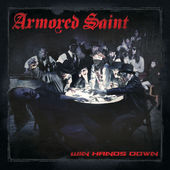 Armored Saint:Win Hands Down