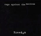 Rage Against The Machine:Freedom