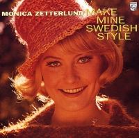 Monica Zetterlund:Make Mine Swedish Style