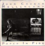 John Cougar Mellencamp:Paper In Fire