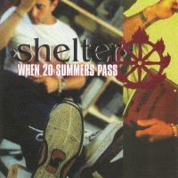Shelter:When 20 summers pass