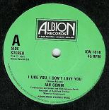 IAN GOMM:I like you, I don't love you / Nobody's fool