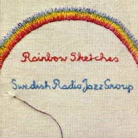 Swedish Radio Jazz Group: Rainbow Sketches