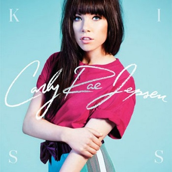 Carly Rae Jepsen:Kiss
