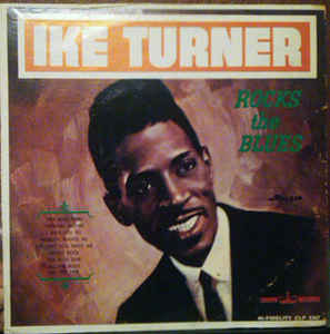 Ike Turner:Rocks The Blues