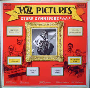 Sture Synnefors Quintet:Jazz Pictures--Tribute to Art van Damme