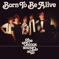 Chinox: Born To Be Alive