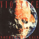 Vio-Lence:Nothing to Gain