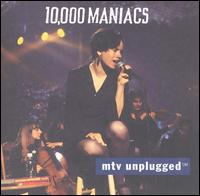 10,000 Maniacs:MTV Unplugged