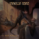 Manilla Road: To Kill A King