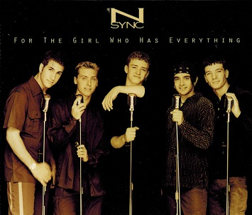 *N Sync:For the Girl Who Has Everything