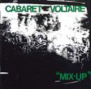 Cabaret Voltaire:MIX-UP