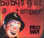 Prodigy:Baby's got a temper