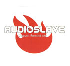 Audioslave:Doesn´t Remind Me
