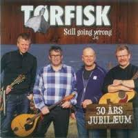 Tørfisk:Still going strong...