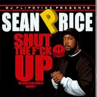 SEAN PRICE:SHUT THE F*CK UP (THE QUIET FILES TRIBUTE VOLUME 1)