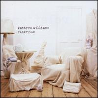 KATHRYN WILLIAMS: Relations