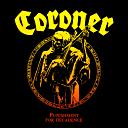 Coroner:Punishment For Decadence