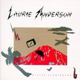 Laurie Anderson:Mister Heartbreak