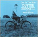 Duster Bennett:Out In The Blue