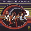 Staple Singers:City in the sky