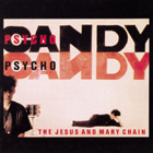 Jesus And Mary Chain: Psychocandy