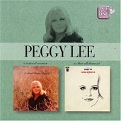 Peggy Lee:A Natural Woman/Is that all there is?