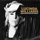 Lucinda Williams:Good souls better angels