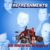 Refreshments:Real songs on real instruments