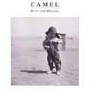 Camel: Dust And Dreams