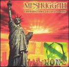 Meshuggah:Contradictions Collapse & None